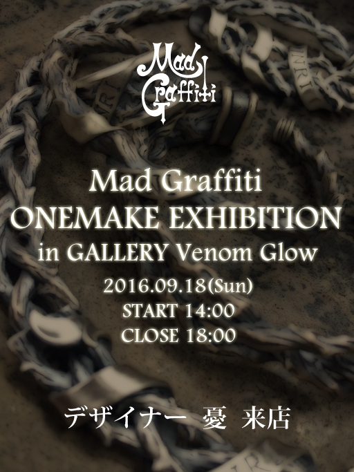 Mad Graffiti ONEMAKE EXHIBITION